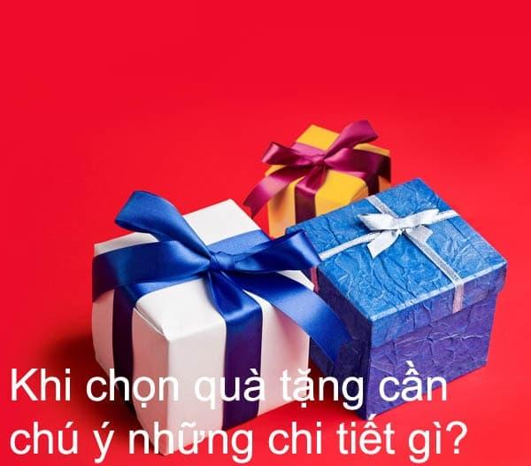 Khi chọn quà tặng cần chú ý những chi tiết gì?
