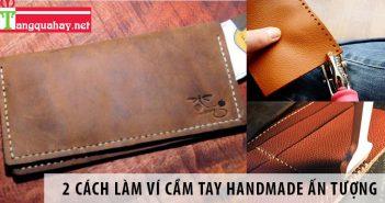 2 Cách làm ví cầm tay handmade ấn tượng