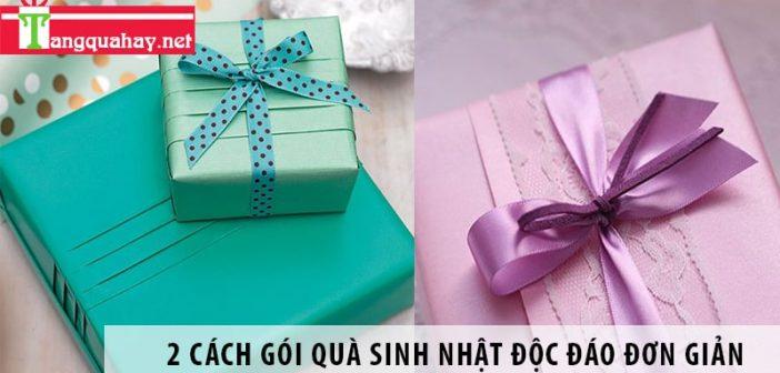 2 cách gói quà sinh nhật độc đáo đơn giản