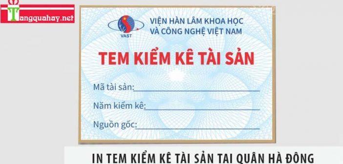 In tem kiểm kê tài sản quận Hà Đông ở đâu giá rẻ?