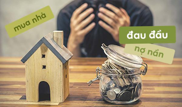 Lựa chọn mua nhà trong khả năng trả góp